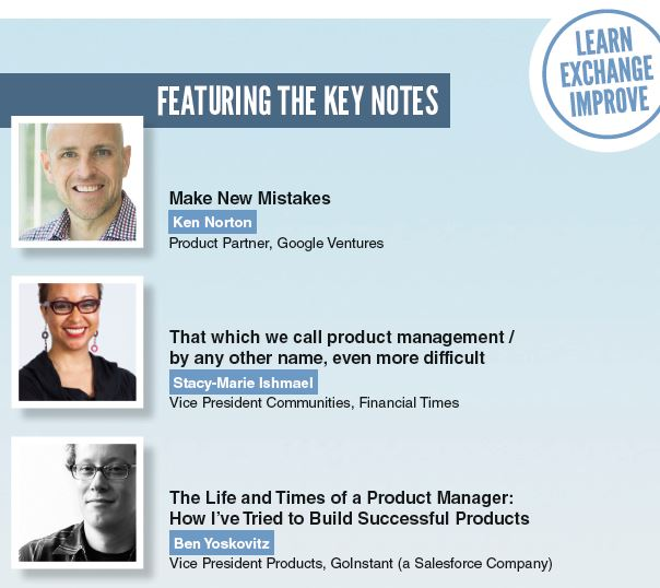 Key Note Redner Ken Norton, Stacy-Marie Ishmael, Ben Yoskovitz am Product Management Festival
